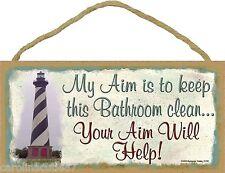 "Lighthouse My Aim To Keep Bathroom Clean Your Aim Will Help 5""x10"" Sign Plaque"