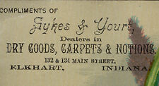 ELKHART IND TRADE CARD, SYKES & YOURT DRY GOODS & ETC at 132 & 124 MAIN St TC768