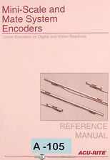 Acu Rite Mini Scale & Mate System Encoders, Reference Manual 1993