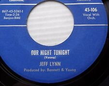 Rare '61 Kentucky TEEN 45 Jeff Lynn OUR NIGHT TONIGHT be GOOD TO ME Kernel JR414