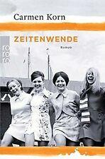 Zeitenwende (Jahrhundert-Trilogie, Band 3) von Korn, Carmen | Buch | Zustand gut