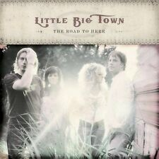 The Road to Here by Little Big Town (CD, Oct-2005, Equity Music Group)
