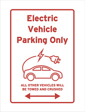 Electric Vehicle Charging Parking Only Sign Towed Crushed Funny Car Reserved EV