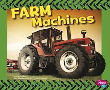 Farm Machines (Wild About Wheels) by Clay, Kathryn