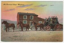 1909 OVERLAND STAGECOACH Montana PC Postcard STAGE Western WEST Cowboy HORSES