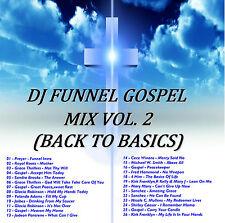 DJ FUNNEL GOSPEL MIX CD VOLUME 2 BACK TO BASICS