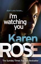 I'm Watching You by Karen Rose (Paperback, 2011)