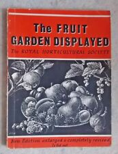 The Fruit Garden Displayed: The R.H.S.: New Edition Enlarged & Revised 1965