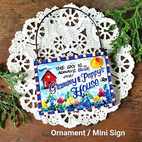 DECO Mini Sign Grammy Pappy 's House Ornament  ** We make all Grandparent Names