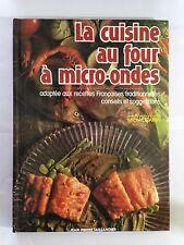 LA CUISINE AU FOUR A MICRO ONDES 1986 TRAMA ILLUSTRE RECETTE