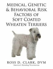 Medical, Genetic & Behavioral Risk Factors of Soft Coated Wheaten Terriers, P.