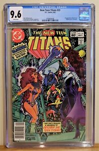 NEW TEEN TITANS #23 CGC 9.6 - WHITE *1st BLACKFIRE & VIGILANTE* NEWSSTAND COPY!