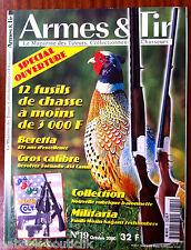 Armes & Tir n°19; Beretta/ Revolver Tornado .454 Casun/ 12 fusils de chasse