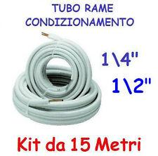 """KIT METRI 15 MT TUBO ROTOLO RAME CONDIZIONAMENTO CLIMATIZZATORE 1/4"""" + 1/2"""""""