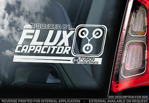 Back to the Future - Car Window Sticker - 'Powered by FLUX CAPACITOR' Sign -TYP2