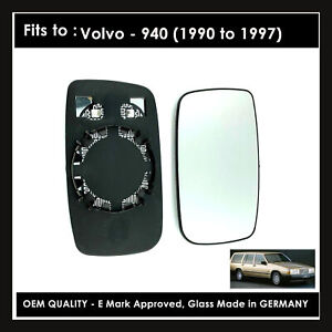 VOLVO 940 1990->1997 RIGHT Wing Mirror Glass ( WIDE ANGLE ) Heated Base Plate