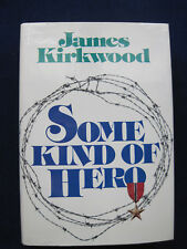SOME KIND OF HERO - SIGNED by JAMES KIRKWOOD to Comedienne JOAN RIVERS - 1st Ed