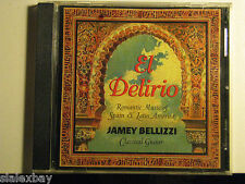 El Delirio Romantic Music of Spain & Latin America Jamey Bellizzi CD 2003 Guitar