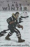 The Last Winter by Larry Fessenden & Robert Leaver 2008, TPB Image Comics