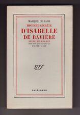Marquis de Sade Histoire secrète d'Isabelle de Bavière EO 1/26 ex. sur Hollande