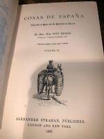 Cosas De Espana Volume 2 Antique Book 1866 Beautifully Illustrated!
