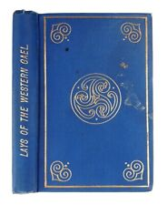 LAYS OF THE WESTERN GAEL and Other Poems SAMUEL FERGUSON (1883)
