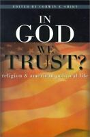 In God We Trust? ~ religion & american political life 2001