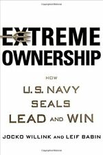 Extreme Ownership: How U.S. Navy SEALs Lead and Wi