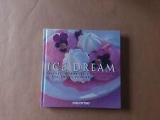 Ice dream - DeAgostini - Prima edizione 2008