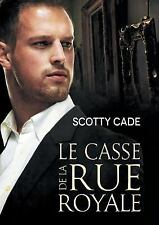 Les Enquetes de Bissonet & Cruz: Le Casse de la Rue Royale Vol. 1 by Scotty...