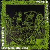 Type O Negative - Origin Of The Feces:  Remastered [CD]