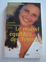 LE NOUVEL EQUILIBRE DES FEMMES , SOMMEIL . ALIMENTATION . FORME . TRES BON ETAT