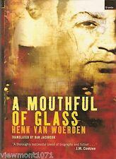 A mouthful of glass Henk Van Woerden South Africa Demitrios Tsafendas apartheid