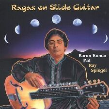 BARUN KUMAR PAL - RAGAS ON SLIDE GUITAR * NEW CD