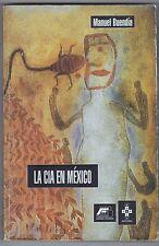 La CIA en Mexico  by Manuel Buendia