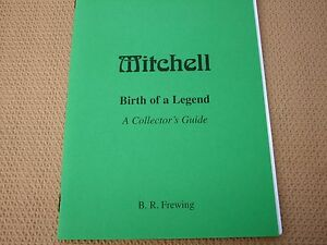 """MITCHELL """"BIRTH OF A LEGEND"""" A COLLECTORS GUIDE TO MITCHELL REELS"""