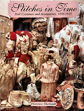 Stitches in Time Doll Costumes & Accessories 1850-1925 excellent Research NEW