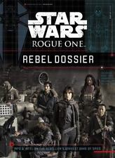 Star Wars Rogue One Rebel Dossier by Disney Book Group and Jason Fry (2016, Hard
