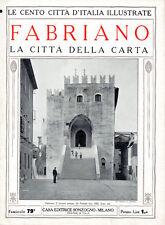 FABRIANO. LA CITTÀ DELLA CARTA  – LE CENTO CITTÀ D'ITALIA ILLUSTRATE – STORIA