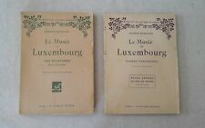 Le musée du Luxembourg -  2 volumes, écoles françaises et étrangères - 1924
