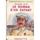 LE ROMAN D'UN ENFANT de Pierre LOTI illustré par Jacques SOURIAU HACHETTE 1948