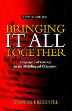 Bringing It All Together:An Integrated Whole Language Approach for the Multiling