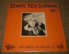 The Wreck Of Old No. 9 Jenks Tex Carman~1983 Country~FAST SHIPPING!!!