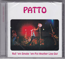 Patto Roll 'em Smoke 'em Put Another Line Out