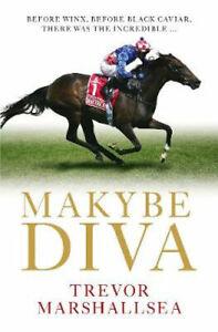 NEW Makybe Diva By Trevor Marshallsea Hardcover Free Shipping