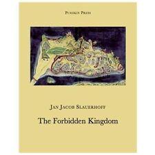 The Forbidden Kingdom: By Slauerhoff, Jacob