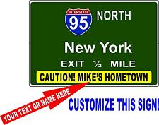 Mini Interstate Sign, i95, NEW YORK - CUSTOMIZE THIS SIGN , big apple, NY,