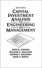 Capital Investment Analysis for Engineering and Management (3rd Edition)