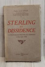 Sterling et Dissidence - Charles-André Doley - 1942 - RARE