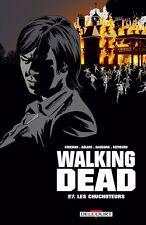 WALKING DEAD  ** TOME 27 LES CHUCHOTEURS   ** EO NEUF KIRKMAN/ADLARD/GAUDIANO
